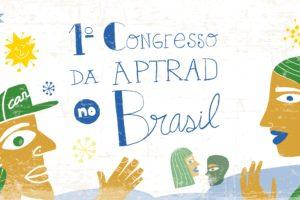 1º Congresso da APTRAD no Brasil